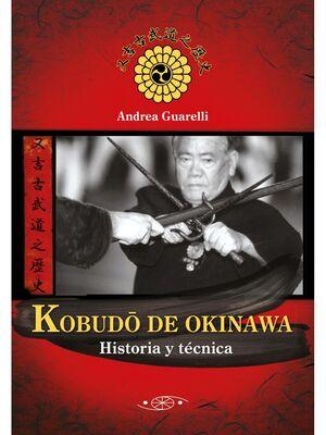 KOBUDO DE OKINAWA. HISTORIA Y TÉCNICA