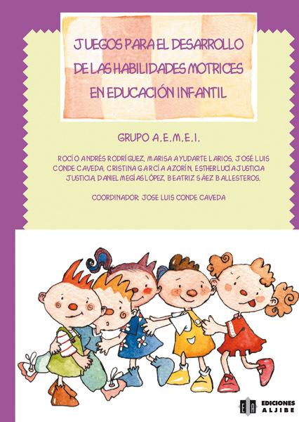 JUEGOS PARA EL DESARROLLO HABILIDADES MOTRICES EDUCACION INFANTIL