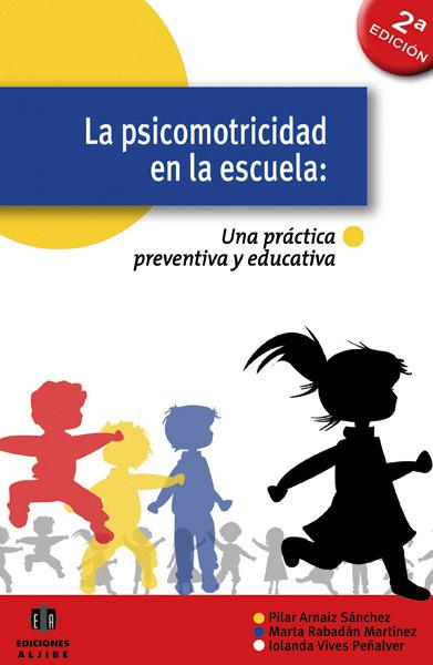LA PSICOMOTRICIDAD EN LA ESCUELA