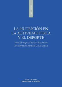 LA NUTRICIÓN EN LA ACTIVIDAD FÍSICA Y EL DEPORTE