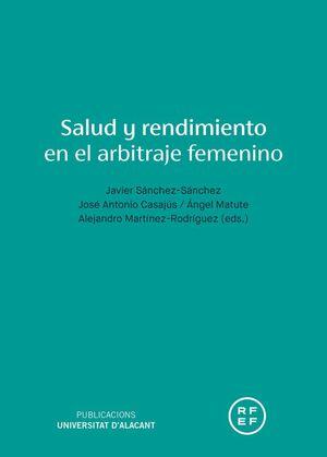 SALUD Y RENDIMIENTO EN EL ARBITRAJE FEMENINO