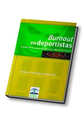 BURNOUT EN DEPORTISTAS. PROPUESTA DE UN SISTEMA DE EVALUACIÓN E INTERV
