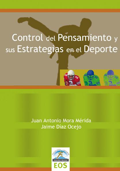 CONTROL DEL PENSAMIENTO Y SUS ESTRATEGIAS EN EL DEPORTE