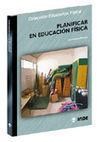 PLANIFICAR EN EDUCACIÓN FÍSICA