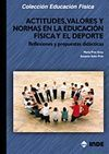 ACTITUDES, VALORES Y NORMAS EN LA EDUCACIÓN FÍSICA Y EL DEPORTE REFLEX