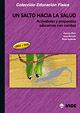 UN SALTO HACIA LA SALUD: ACTIVIDADES Y PROPUESTAS EDUCATIVAS CON COMBA