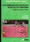 LAS HABILIDADES MOTRICES BÁSICAS EN PRIMARIA. DISEÑO DE UN PROGRAMA DE