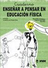 ENSEÑAR A PENSAR EN EDUCACIÓN FÍSICA PRIMARIA 1º CICLO