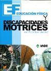 E.F. Y DISCAPACIDADES MOTRICES