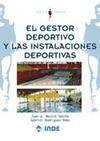 EL GESTOR DEPORTIVO Y LAS INSTALACIONES DEPORTIVAS