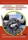 CATÁLOGO DE LOS DEPORTES Y JUEGOS MOTORES TRADICIONALES CANARIOS DE ADULTOS