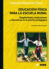 EDUCACIÓN FÍSICA PARA LA ESCUELA RURAL.