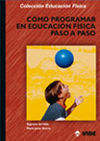 COMO PROGRAMAR EN EDUCACIÓN FÍSICA PASO A PASO