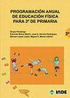 PROGRAMACIÓN ANUAL DE EF PARA 3º DE PRIMARIA 2ª ED.