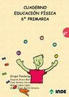 EDUCACIÓN FÍSICA, 6 EDUCACIÓN PRIMARIA. CUADERNO
