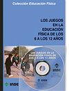 LOS JUEGOS EN LA EDUCACION FISICA DE LOS 6 A 12 AÑOS