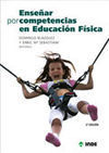 ENSEÑAR POR COMPETENCIAS EN EDUCACIÓN FÍSICA 2ª EDICIÓN