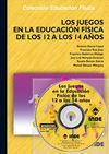 LOS JUEGOS EN LA EDUCACIÓN FÍSICA DE LOS 12 A LOS 14 AÑOS (LIBRO + CD)