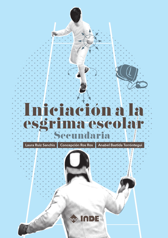 INICIACIÓN A LA ESGRIMA ESCOLAR (SECUNDARIA)