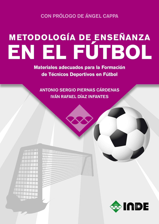 METODOLOGÍA DE ENSEÑANZA EN EL FÚTBOL