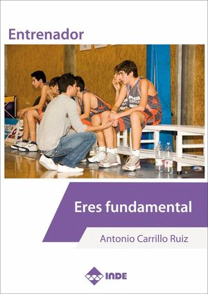ENTRENADOR, ERES FUNDAMENTAL