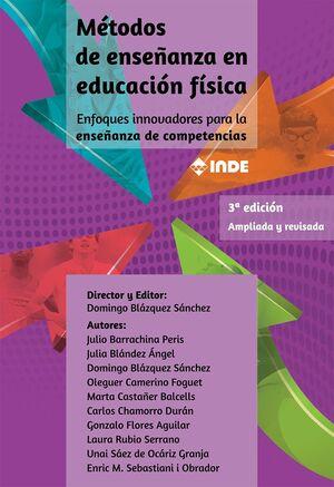 METODOS ENSEÑANZA EDUCACION FISICA 3ºEDIC. AMPLIADA REVISADA