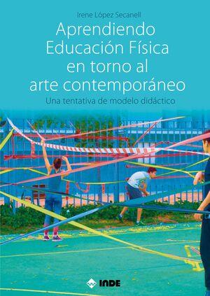 APRENDIENDO EDUCACIÓN FÍSICA EN TORNO AL ARTE CONTEMPORÁNEO