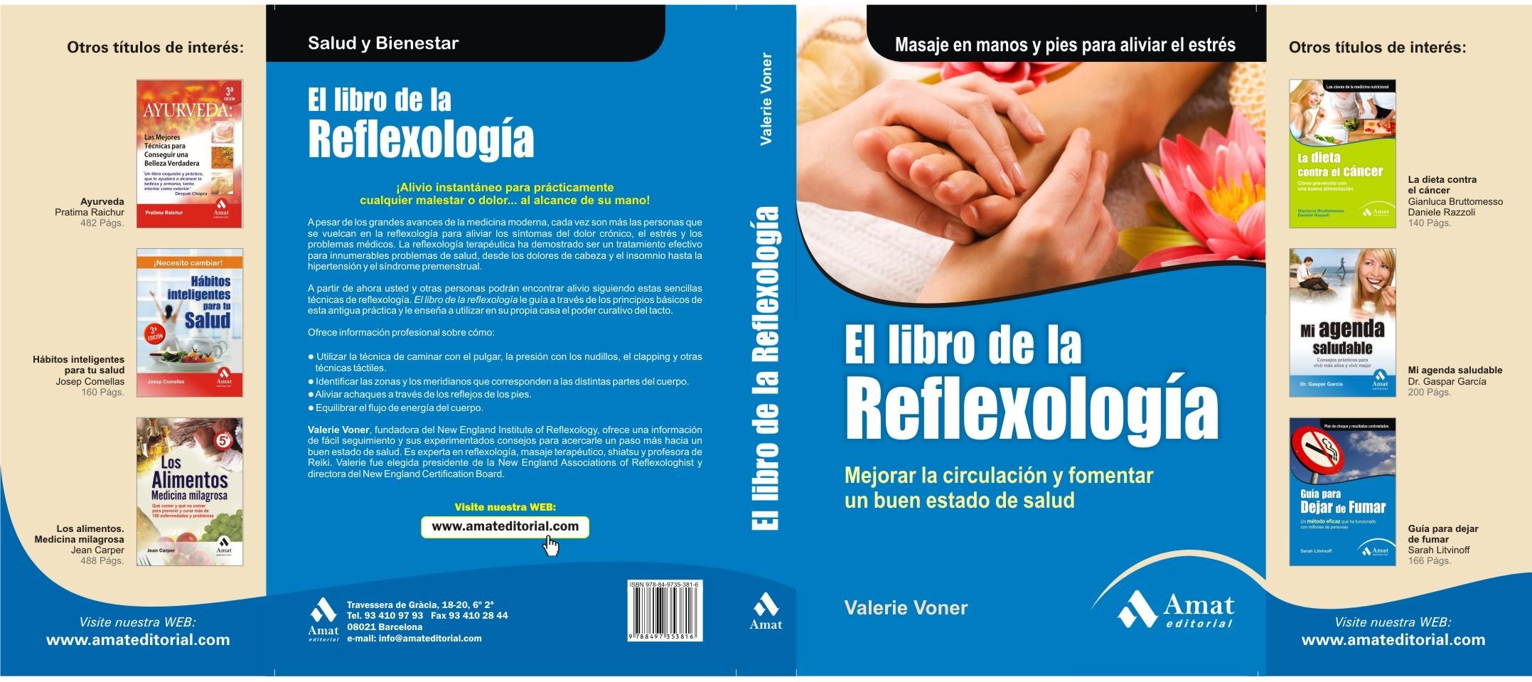 EL LIBRO DE LA REFLEXOLOGÍA. MEJORAR LA CIRCULACIÓN Y FOMENTAR UN BUEN ESTADO DE SALUD