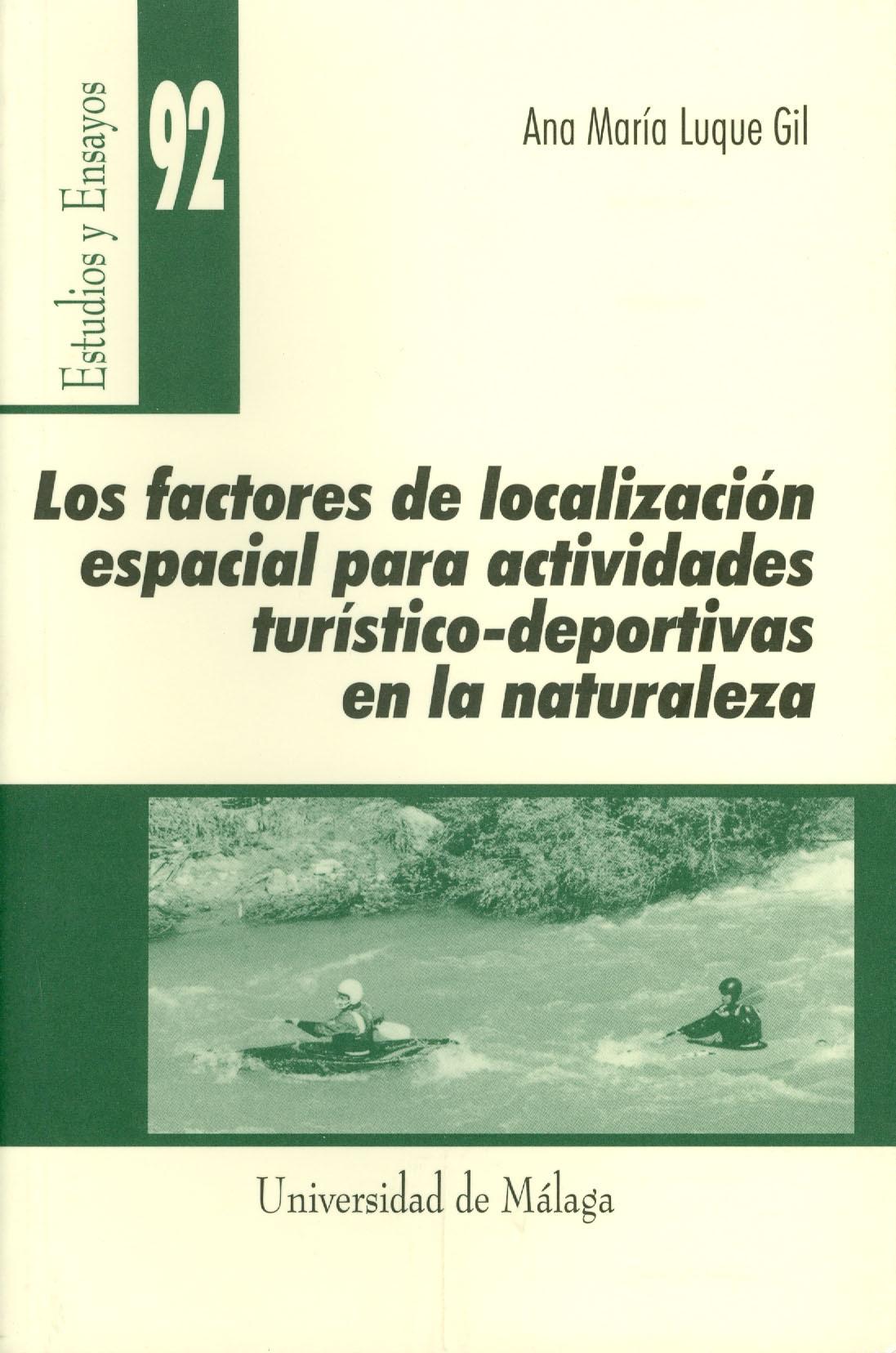 LOS FACTORES DE LOCALIZACIÓN ESPACIAL PARA ACTIVIDADES TURÍSTICO-DEPOR
