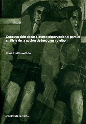 CONSTRUCCIÓN DE UN SISTEMA OBSERVACIONAL PARA EL ANÁLISIS DE LA ACCIÓN