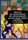 MANUAL DE ESTRATEGIAS DE INTERVENCIÓN EN ACTIVIDAD FÍSICA, DEPORTE Y VALORES