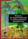 MANUAL DE EQUIPAMIENTOS E INSTALACIONES DEPORTIVAS