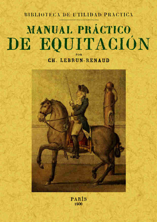 MANUAL PRÁCTICO DE EQUITACIÓN