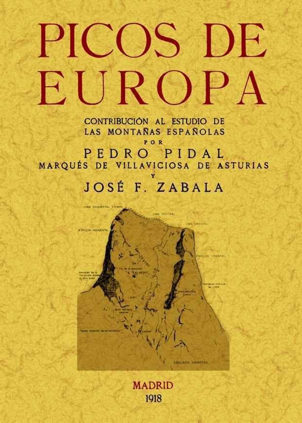 PICOS DE EUROPA: CONTRIBUCIÓN AL ESTUDIO DE LAS MONTAÑAS ESPAÑOLAS
