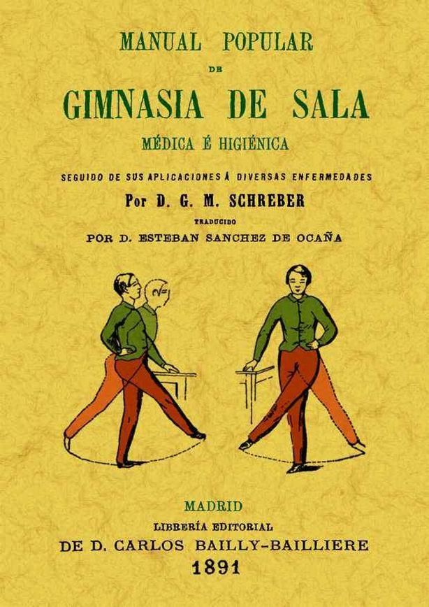 MANUAL POPULAR DE GIMNASIA DE SALA. MÉDICA É HIGIÉNICA