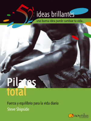 PILATES TOTAL 52 IDEAS BRILLANTES