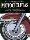LA ENCICLOPEDIA DE LAS MOTOCICLETAS. MÁS DE 2500 MOTOCICLETAS DESDE 18