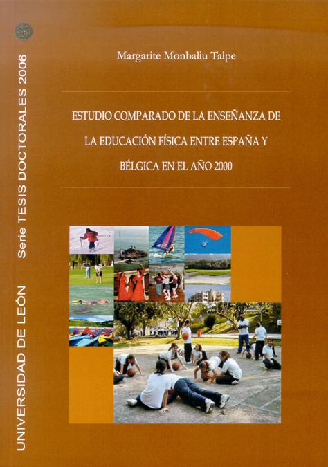 ESTUDIO COMPARADO DE LA ENSEÑANZA DE LA EDUCACIÓN FÍSICA ENTRE ESPAÑA Y BÉLGICA EN EL AÑO 2000