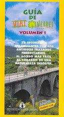 GUIA DE VIAS VERDES, 31 RECORRIDOS POR ANTIGUOS TRAZADOS DE TREN