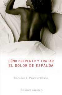 CÓMO PREVENIR Y TRATAR EL DOLOR DE ESPALDA