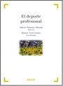 EL DEPORTE PROFESIONAL : ESTUDIOS PREVIOS