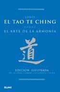 EL TAO TE CHING: SOBRE EL ARTE DE LA ARMONÍA