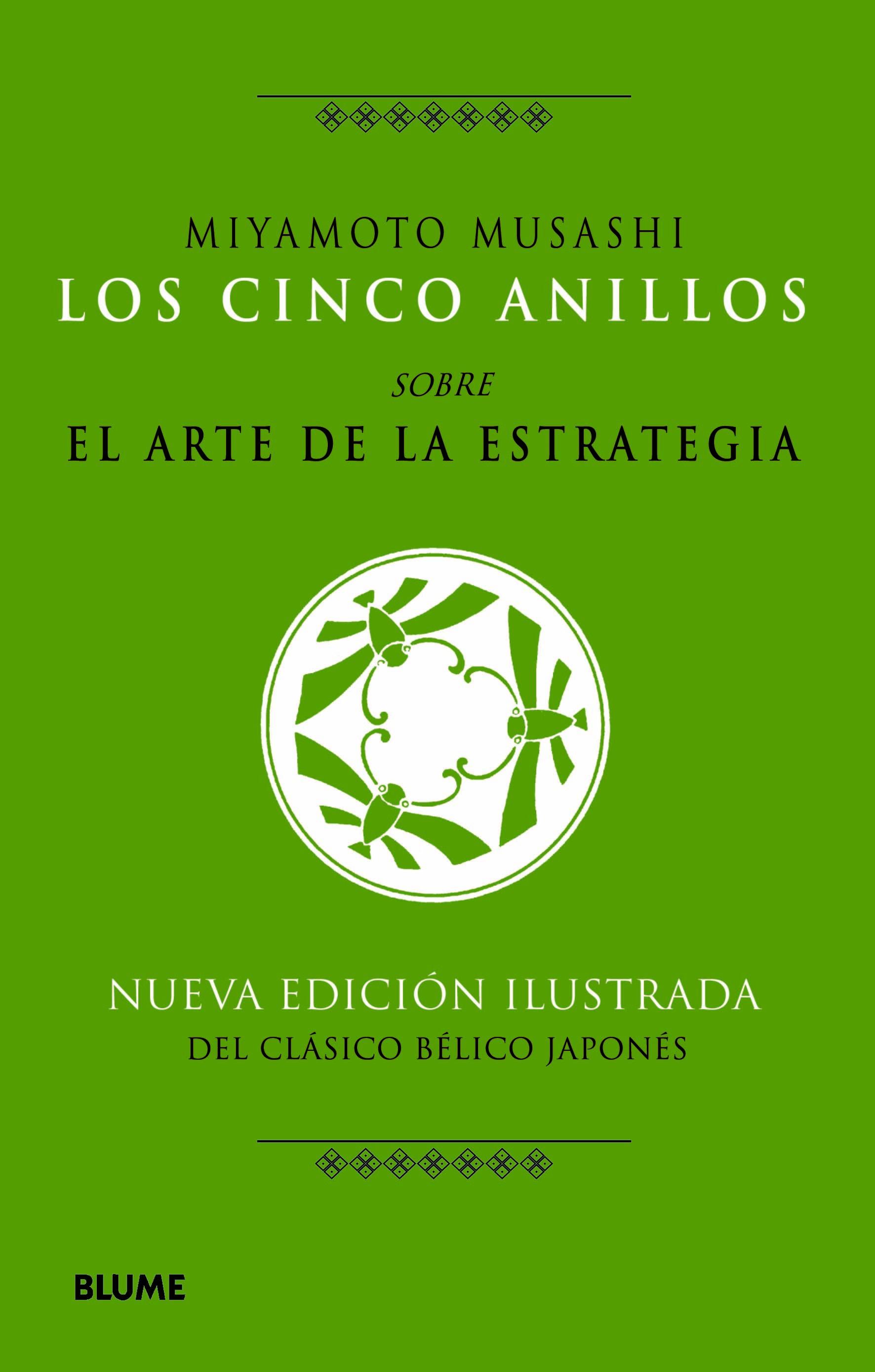 LOS CINCO ANILLOS, SOBRE EL ARTE DE LA ESTRATEGIA.