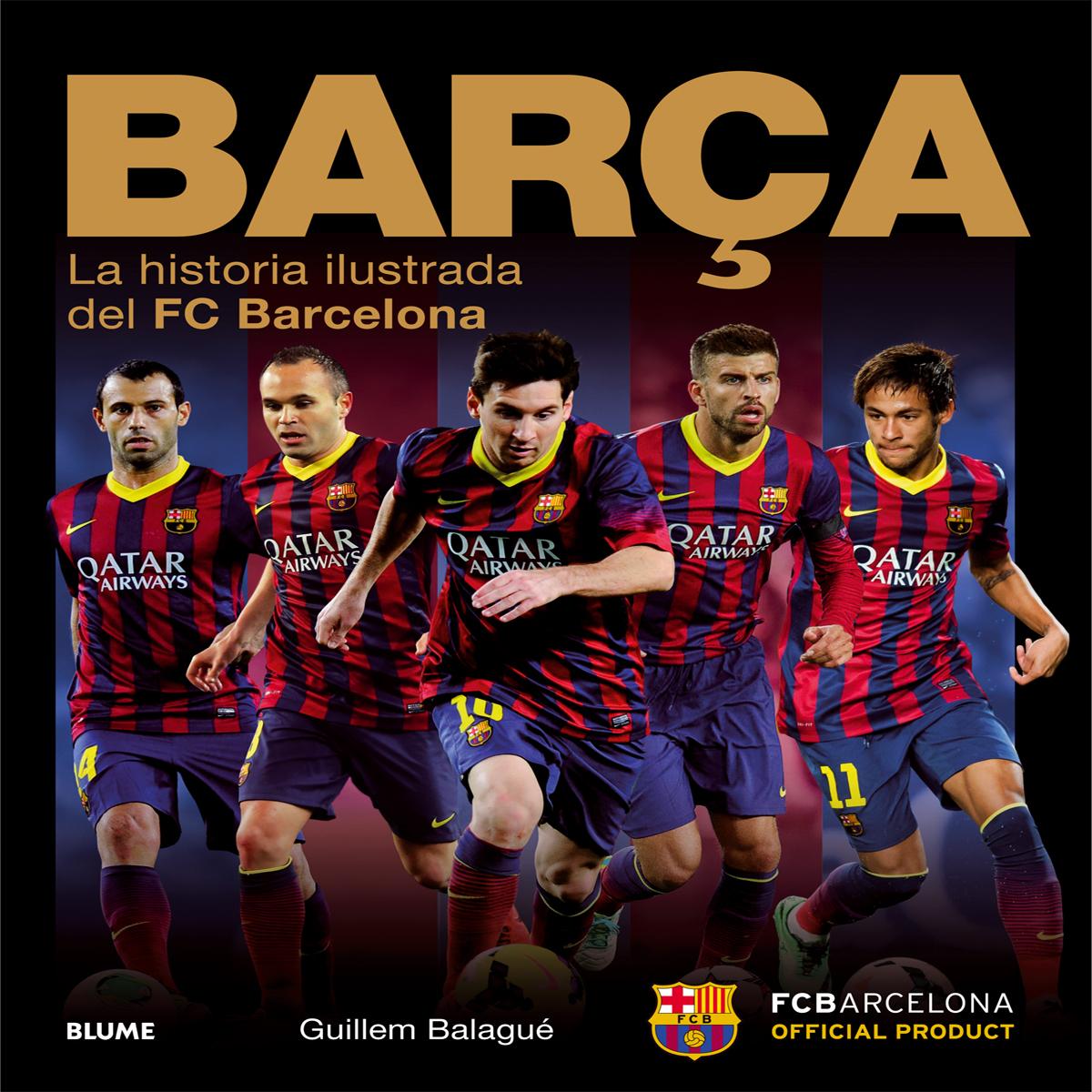 BARÇA, LA HISTORIA ILUSTRADA DEL FC BARCELONA