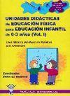 UNIDADES DIDÁCTICAS E.F. PARA EDUCACIÓN INFANTIL DE 0-3 VOL.I