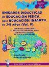 UNIDADES DIDÁCTICAS DE E.F. PARA EDUCACIÓN INFANTIL DE 3-6 AÑOS VOL II