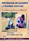 PREVENCIÓN DE LESIONES Y PRIMEROS AUXILIOS EN LA EDUCACIÓN FÍSICA