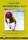 EDUCACIÓN FÍSICA 1º E.S.O PROYECTO ARES II