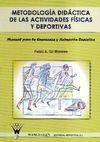 METODOLOGIA DIDACTICA DE LAS ACTIVIDADES FISICAS Y DEPORTIVAS