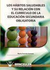 LOS HABITOS SALUDABLES Y SU RELACIÓN CON EL CURRÍCULO DE LA EDUCACIÓN SECUNDARIA OBLIGATORIA